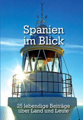 Spanien im Blick